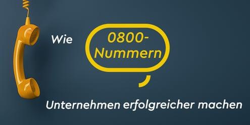 So machen 0800-Servicerufnummern Unternehmen erfolgreicher